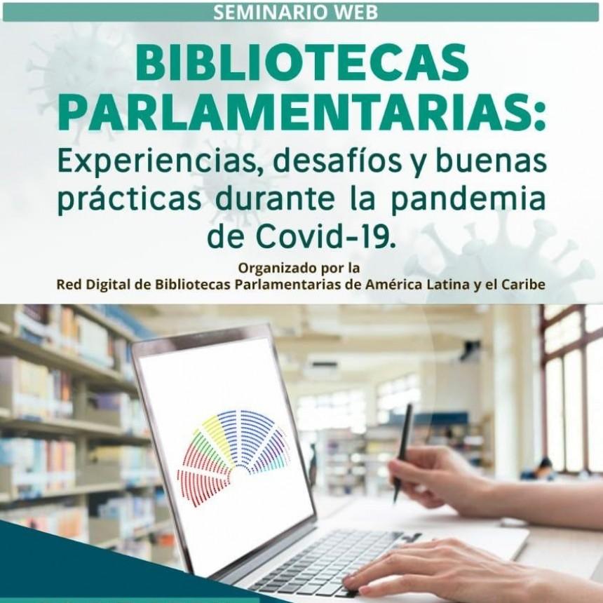 Seminario sobre el rol de las Bibliotecas Parlamentarias durante la pandemia