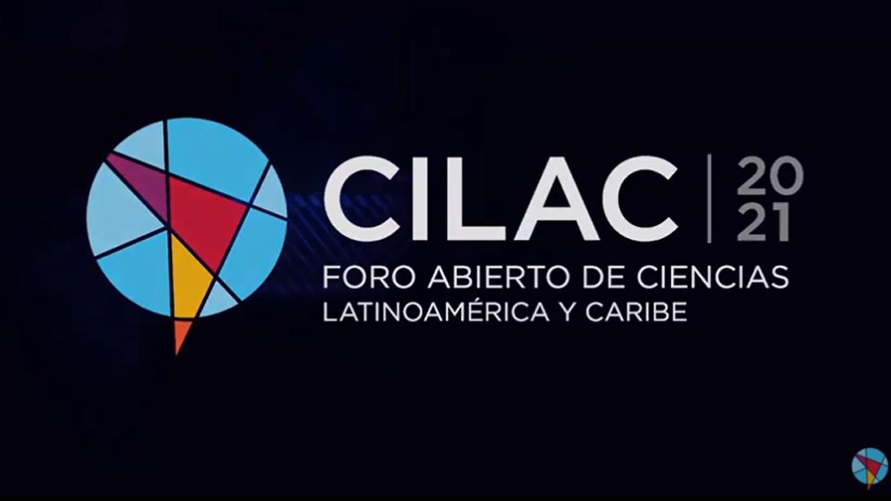 El CONICET presente en el CILAC 2021, el mayor Foro Abierto de Ciencias de la región