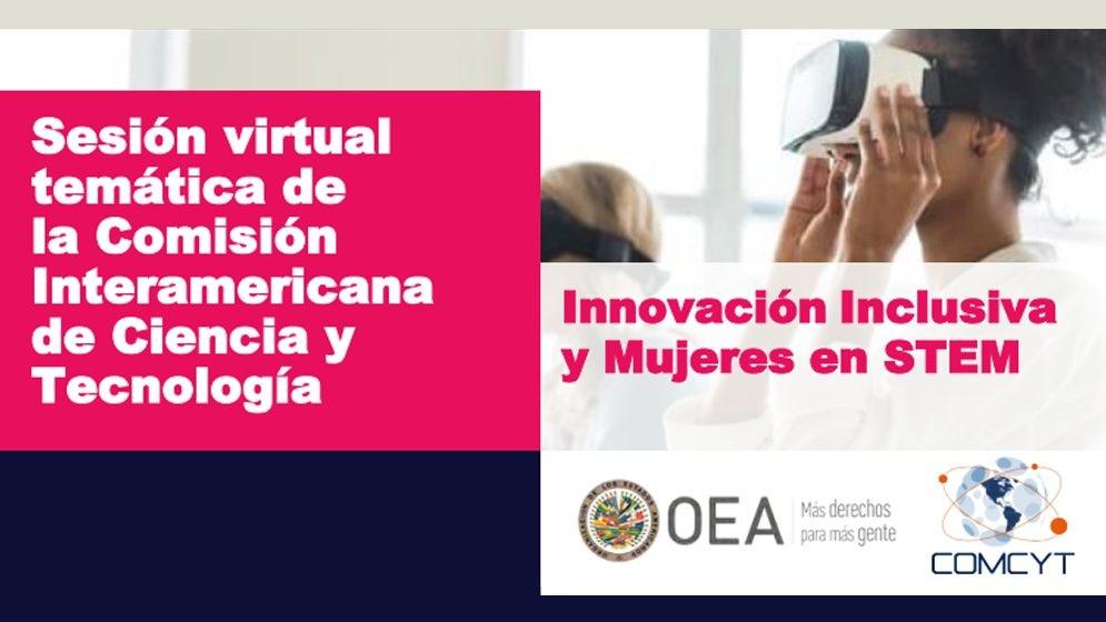 """El CONICET participó de una Sesión Virtual de la OEA sobre """"Innovación inclusiva y mujeres en STEM"""""""