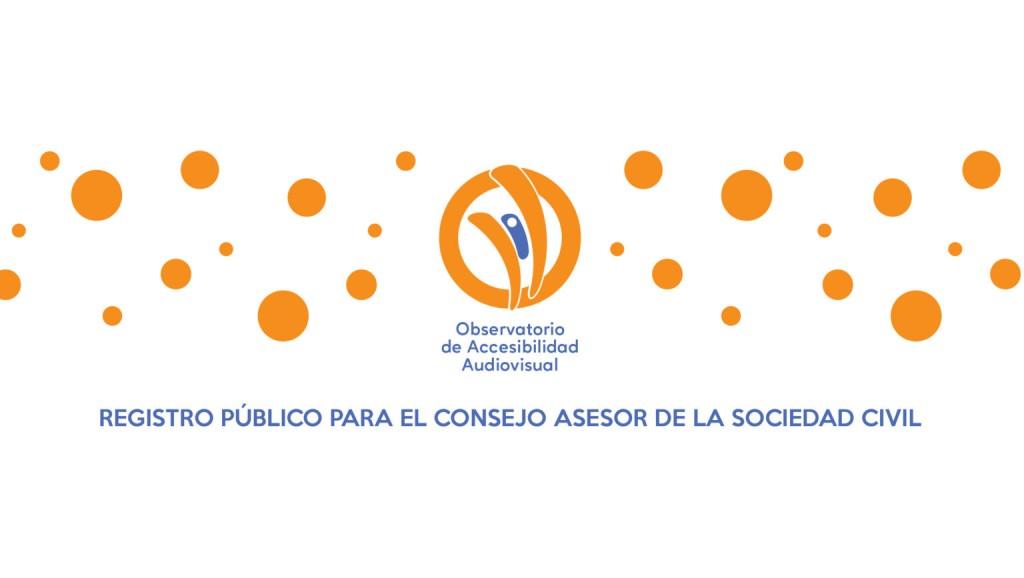 El Observatorio Social de Accesibilidad a los Servicios de Comunicación Audiovisual creó el Consejo Asesor de la Sociedad Civil