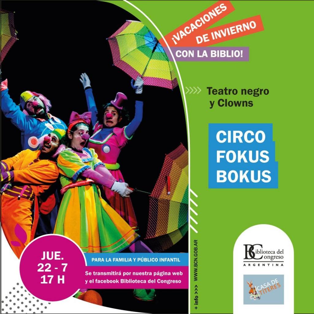 Circo Fokus Bokus en la Biblioteca del Congreso de la Nación para la Vacaciones de invierno
