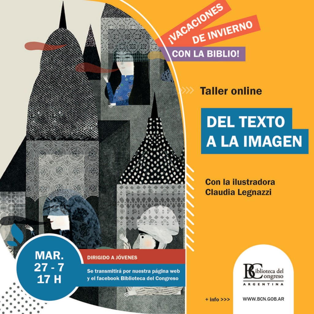 """Taller on line """"Del texto a la imagen"""" en la Biblioteca del Congreso de la Nación"""
