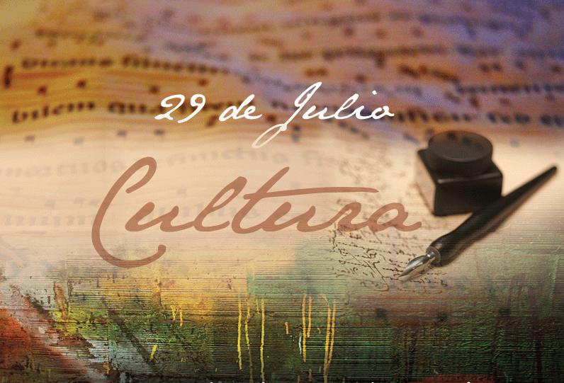 Efeméride nacional del día 29 de Julio: Día de la Cultura Nacional