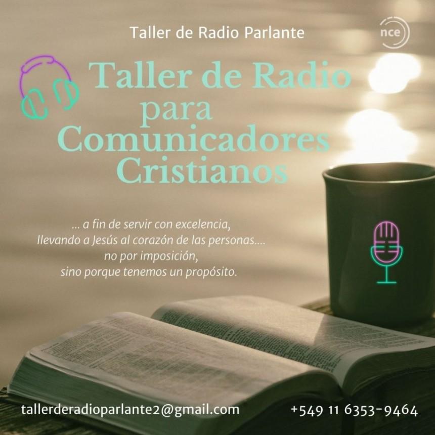 La radio, una oportunidad de llegar a miles. Nuevo taller de radio.