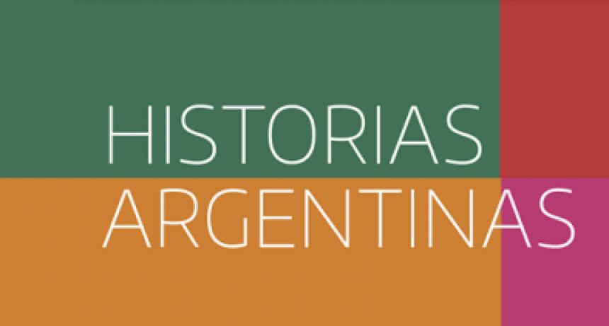 """""""Historias argentinas, Provincias y Nación"""""""