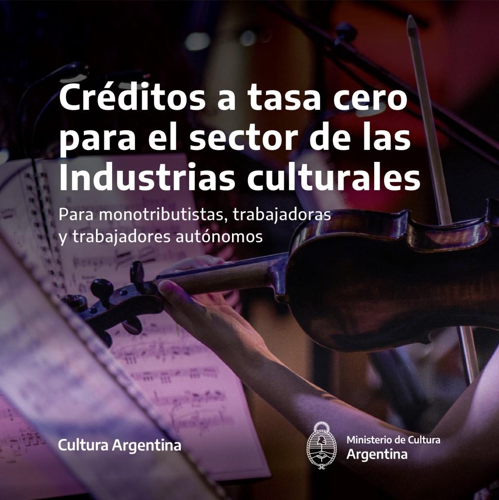 Más de 31.000 trabajadores y trabajadoras de la cultura ya accedieron a los créditos a tasa cero