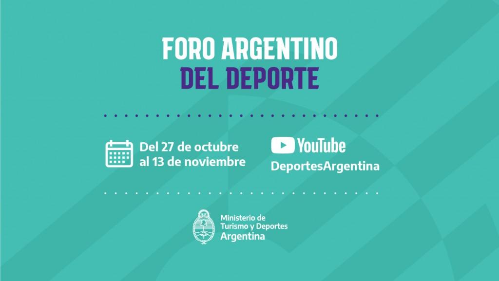 Del 27 de octubre al 13 de noviembre: Foro Argentino del Deporte