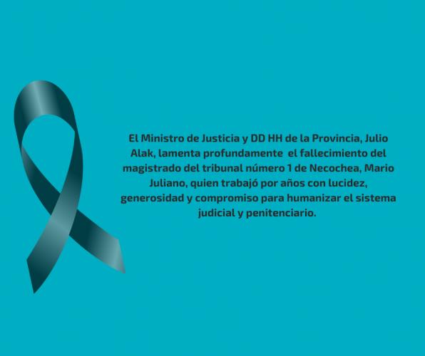 Ministro de Justicia y DDHH lamenta profundamente la pérdida del magistrado del tribunal número 1 de Necochea, Mario Juliano