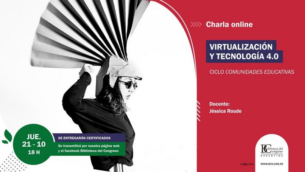"""Charla on line sobre """"Virtualización y tecnología 4.0"""" en la Biblioteca del Congreso de la Nación"""