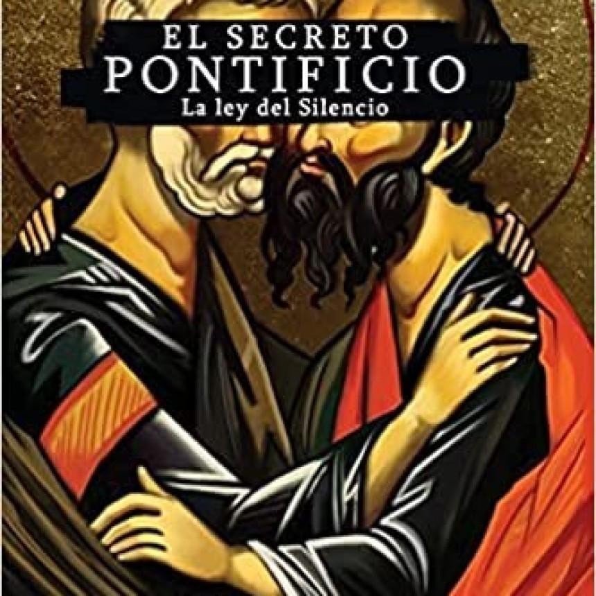 """""""El secreto pontificio: la ley del silencio"""""""