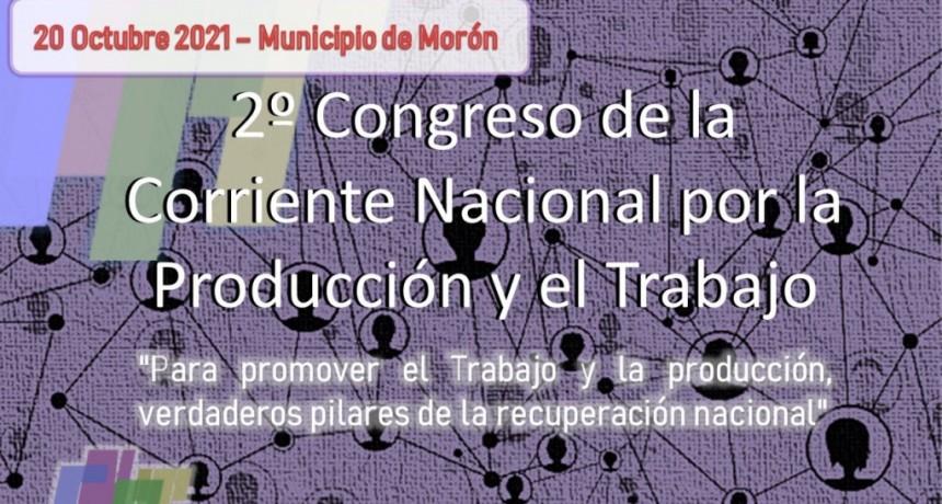 Morón recibirá al segundo Congreso de la Corriente Nacional por la Producción y el Trabajo
