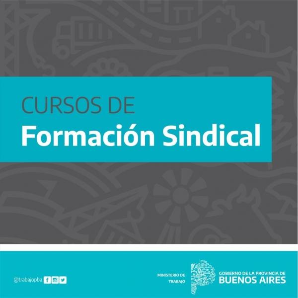 La Provincia de Buenos Aires lanza cursos de formación  sindical.