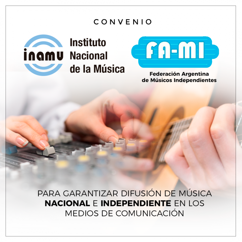 Convenio de cooperación para garantizar la difusión de Música Nacional e Independiente en los medios de comunicación